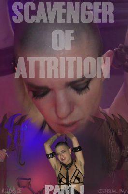 Sensual Pain - August 16, 2017 - Scavenger of Attrition pt1 | Abigail Dupree
