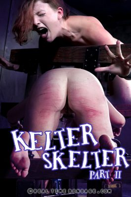 Real Time Bondage - Sep 2, 2017 - Kelter Skelter Part 2 | Kel Bowie