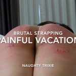 Painful Vacation Brutal Strapping for Trixie