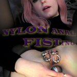 Sensual Pain – Jan 7, 2018: Nylon Anal Fisting | Abigail Dupree
