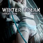 Infernal Restraints – Feb 2, 2018: Winter Break Part 2 | Ashley Lane