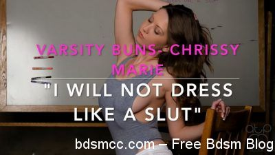 I will not Dress like a Slut - Varsity Buns- Chrissy Marie