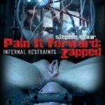 InfernalRestraints – Aug 31, 2018 – Pain it Forward: Zapped   Stephie Staar   London River